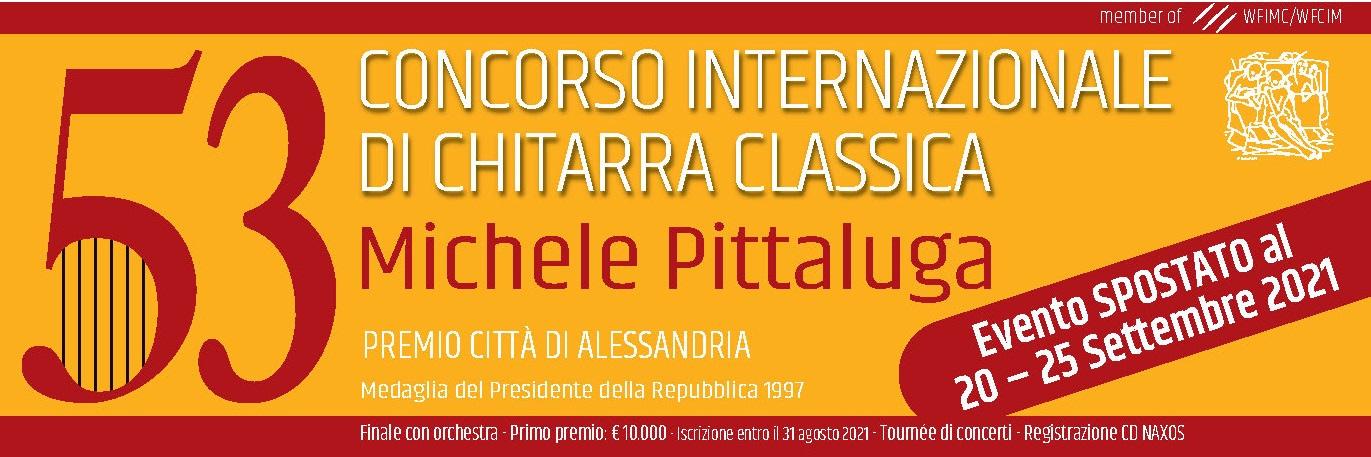 53rd CLASSICAL GUITAR COMPETITION «MICHELE PITTALUGA» Premio Città di Alessandria