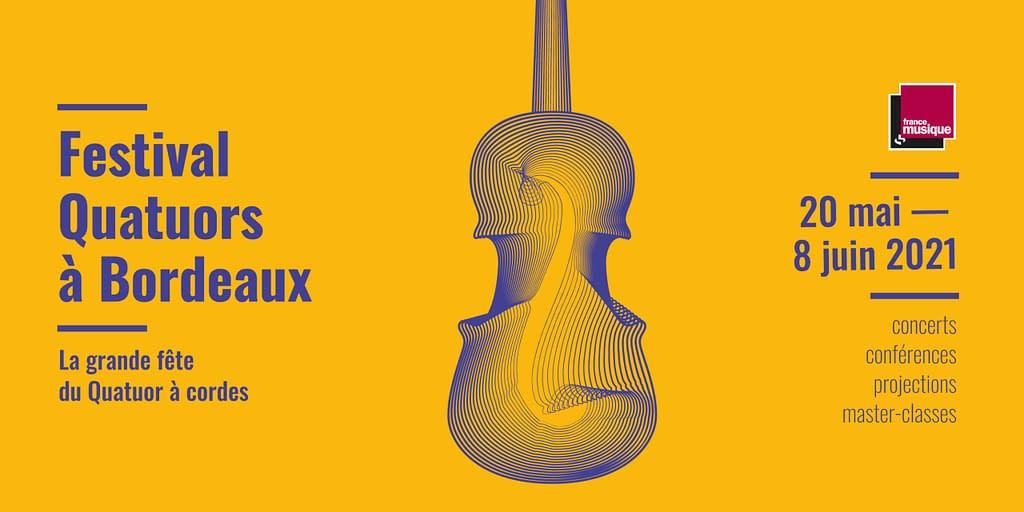 Festival Quatuors à Bordeaux 2021